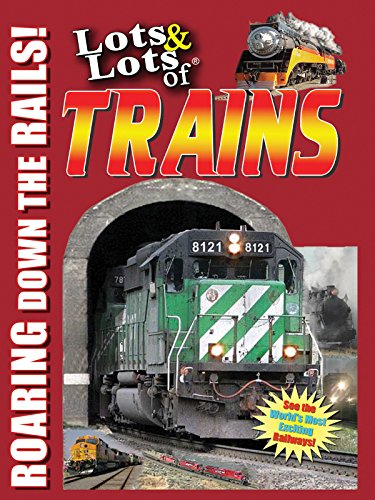 Lots & Lots of Trains - Roaring Down the Rails (Steam Tram compare prices)