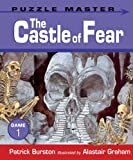 The Castle of Fear (Puzzle Master)