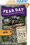 Fear Dat New Orleans: A Guide to the...