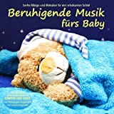 Beruhigende Musik frs Baby - Sanfte Klnge und Melodien fr den erholsamen Schlaf von Pdagogen zusammengestellt, Einschlafhilfevon &#34;Electric Air Project&#34;