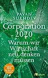 Corporation 2020: Warum wir Wirtschaft neu denken müssen (German Edition)