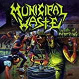 Art of Partying by MUNICIPAL WASTE (2008-01-13)