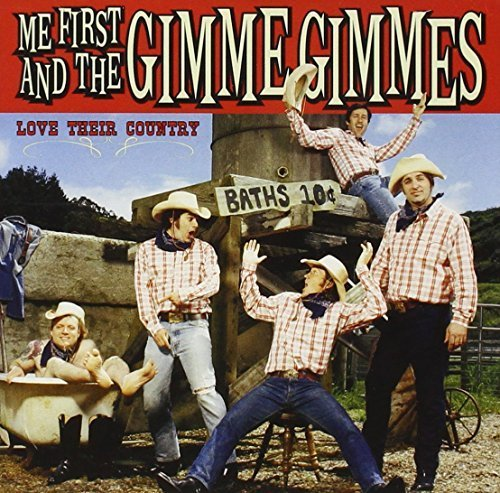 Love Their Country by ME FIRST & THE GIMME GIMMES (2006-10-17)