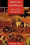 img - for Epidemics and History: Disease, Power and Imperialism book / textbook / text book