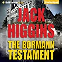 The Bormann Testament (       UNABRIDGED) by Jack Higgins Narrated by Michael Page