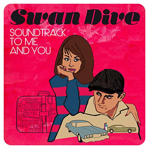 Swan Dive-Soundtrack To Me And You-WEB-2014-LEV Download