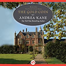 The Gold Coin (       UNABRIDGED) by Andrea Kane Narrated by Flora MacDonald