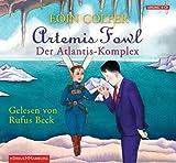 Eoin Colfer: Artemis Fowl-der Atlantis-Komplex Rufus Beck