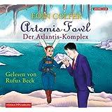 """Artemis Fowl - Der Atlantis-Komplex (6 CDs)von """"Eoin Colfer"""""""