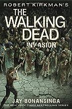 Robert Kirkman39s The Walking Dead Invasion The Walking Dead Series
