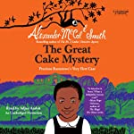 The Great Cake Mystery: Precious Ramotswe's Very First Case: Number 1 Ladies' Detective Agency Books for Young Readers, Book 1 | Alexander McCall Smith