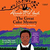 The Great Cake Mystery: Precious Ramotswe's Very First Case: Number 1 Ladies' Detective Agency Books for Young Readers, Book 1 | [Alexander McCall Smith]