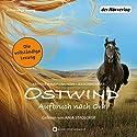 Ostwind: Aufbruch nach Ora (Ostwind 3) Hörbuch von Kristina Magdalena Henn, Lea Schmidbauer Gesprochen von: Anja Stadlober