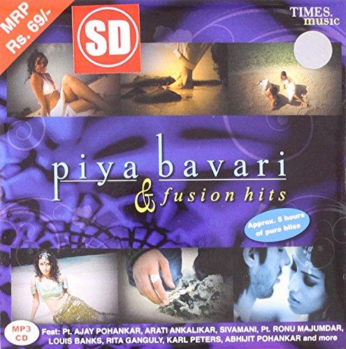 Piya Bavari & Fusion Hits