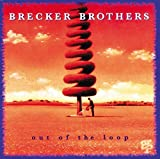 Out of the Loop by Brecker Brothers (1994-09-13)