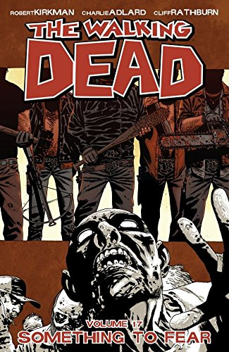 Download The Walking Dead Vol. 17: Something To Fear