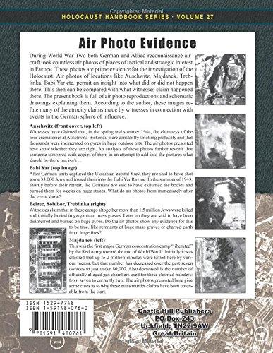 Air Photo Evidence (3rd): World War Two Photos of Alleged Mass Murder Sites Analyzed: Volume 27 (Holocaust Handbooks)
