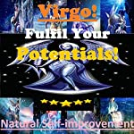 VIRGO True Potentials Fulfilment - Personal Development | Sunny Oye