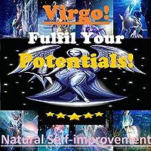 VIRGO True Potentials Fulfilment - Personal Development (       UNABRIDGED) by Sunny Oye Narrated by Richard Johnson
