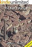 Via San Vitale, 1: Un'indagine della...