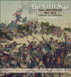 img - for The Civil War 2014 Calendar: 150th Anniversary: 1864-2014 book / textbook / text book