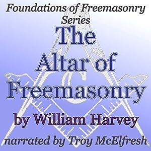 The Altar of Freemasonry Audiobook