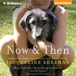 Now & Then | Jacqueline Sheehan
