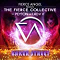 Fierce Angel Presents the Fierce Collective - Baker Street
