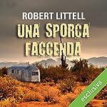 Una sporca faccenda | Robert Littell