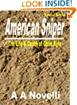 American Sniper: The Life & Death Chr...