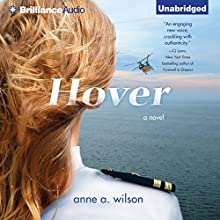 Hover (       UNABRIDGED) by Anne A. Wilson Narrated by Angela Dawe