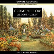 Crome Yellow | [Aldous Huxley]