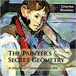 The Painter's Secret Geometry: A Study of Composition in ...