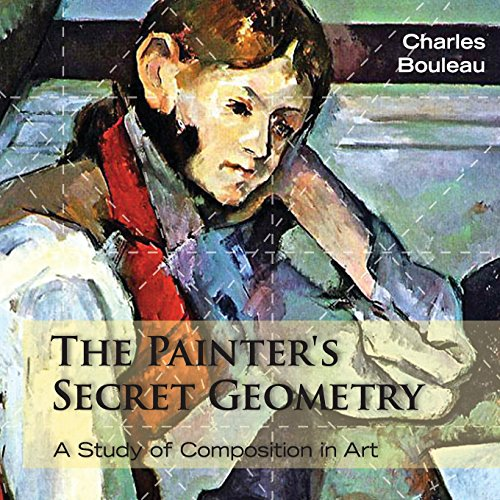 The Painter's Secret Geometry: A Study of Composition in Art PDF