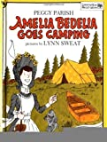 img - for Amelia Bedelia Goes Camping [Hardcover] [1985] (Author) Peggy Parish, Lynn Sweat book / textbook / text book