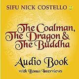 The Coalman, the Dragon and the Buddha