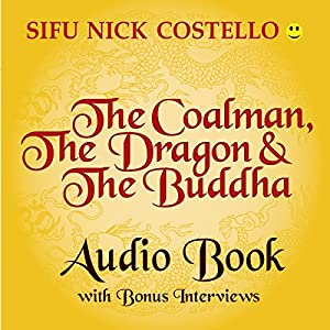 The Coalman, the Dragon and the Buddha Audiobook