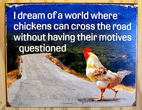 Dream of Chicken Crossing Road Without Motives Questioned Distressed Retro Vintage Tin Sign by Poster Revolution (Vintage Chicken Signs compare prices)