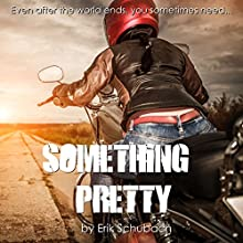 Something Pretty Audiobook by Erik Schubach Narrated by Jessica Joens