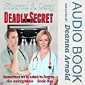 Deadly Secret: A Tale From The Ohio Valley Audiobook by Sharon A. Lavy Narrated by Deanna Arnold