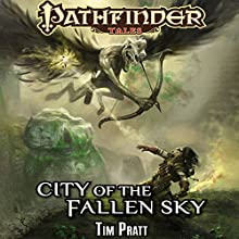 City of the Fallen Sky (       UNABRIDGED) by Tim Pratt Narrated by Victor Bevine