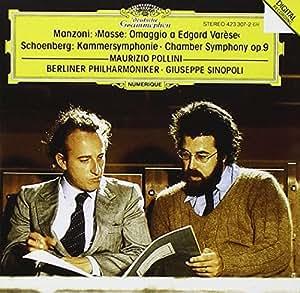 Giacomo Manzoni: Masse - Omaggio a Edgard Varèse for Piano & Orchestra / Arnold Schoenberg: Chamber Symphony No. 9 for 15 Solo Instruments - Maurizio Pollini / Giuseppe Sinopoli