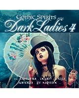 Gothic Spirits pres. Dark Ladies (Les meilleures voix femelles en Gothique et EBM)
