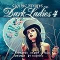 Gothic Spirits presents Dark Ladies 4