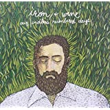 Our Endless Numbered Days ~ Iron & Wine