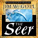 The Seer (       UNABRIDGED) by James Goll Narrated by Richard Reneau