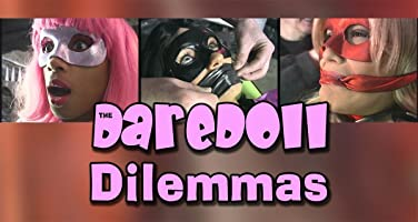 The DareDoll Dilemmas, Episode 18