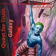 Quest for Truth Galaxy (The Quest for Truth) | Livre audio Auteur(s) :  Brock Eastman Narrateur(s) :  LC Kane
