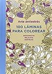 Arte Antiestr�s. 100 L�minas Para Col...