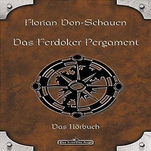 Das Ferdoker Pergament (Das schwarze Auge) Hörbuch